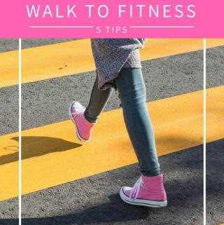5 ways to walk into fitness